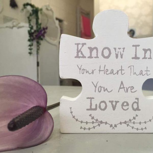 Know in your heart that you are loved Jigsaw piece £3.00